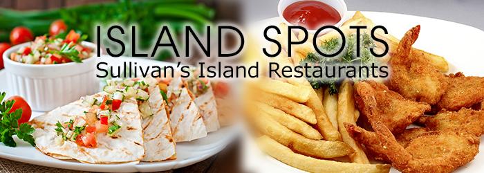 Island Spots: Sullivan's Island Restaurants